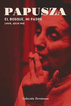 "PAPUSZA po hiszpańsku- ""Mi padre, el bosque"""